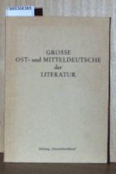 Große Ost- und Mitteldeutsche der Literatur