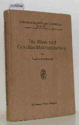 Zumbusch, Leo Ritter v.  Zumbusch, Leo Ritter v. Lehmanns medizinische Lehrbücher Band XIII. Die Haut- und Geschlechtskrankheiten. Dargestellt für praktische Ärzte und Studierende.