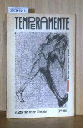Temperamente - Blätter für junge Literatur - Heft 3 / 1986