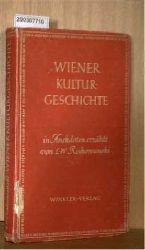 Rochowanski, L.W.  Rochowanski, L.W. Wiener Kulturgeschichte. In Anekdoten erzählt