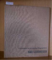 Rostand, Jean / Delaunay, Albert  Rostand, Jean / Delaunay, Albert Der Mensch und das Leben. Eine Enzyklopädie der biologischen Wissenschaften. Band: 1 Das Lebewesen