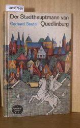 Gerhard Beutel  Gerhard Beutel Der Stadthauptmann von Quedlingburg