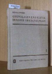 Schulz, Friedrich-Horst und Horst [Hrsg.] Stobbe  Schulz, Friedrich-Horst und Horst [Hrsg.] Stobbe Grundlagen und Klinik innerer Erkrankungen Ein Lehrbuch in 3 Teilen (Band 3)