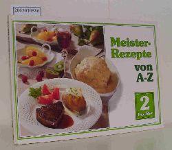 Meister-Rezepte A-Z