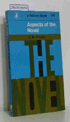 E.M. Forster  E.M. Forster Aspects of the Novel