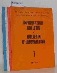 Information Bulletin - Bulletin D`Information Hefte 1,3,4,5 1972