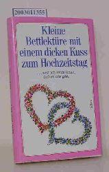 Kleine Bettlektüre mit einem dicken Kuss zum Hochzeitstag