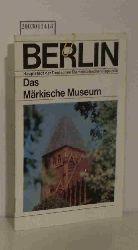 Berlin-Information  Berlin-Information Das Märkische Museum. Berlin, Hauptstadt der DDR