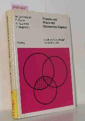 Denis-Papin, Maurice [Mitarb.]  Denis-Papin, Maurice [Mitarb.] Theorie und Praxis der Booleschen Algebra
