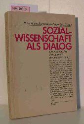 """""""Kaiser, Heinz Jürgen; Seel, Hans-Jürgen [Hrsg.]""""  """"Kaiser, Heinz Jürgen; Seel, Hans-Jürgen [Hrsg.]"""" Sozialwissenschaft als Dialog"""
