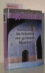 Laufenberg, Maria  Laufenberg, Maria Im Schatten der goldenen Moschee