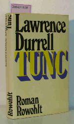 Durrell, Lawrence  Durrell, Lawrence Tunc Roman  Dt. von Susanne Lepsius