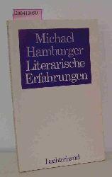 Hamburger, Michael  Hamburger, Michael Literarische Erfahrungen Aufsätze