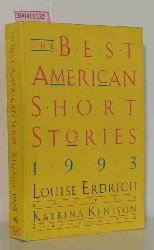 Louise Erdrich, Katrina Kenison  Louise Erdrich, Katrina Kenison The Best American Short Stories 1993