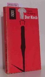 Kressing, Harry  Kressing, Harry Der  Koch