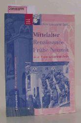 Mittelalter, Renaissance, Frühe Neuzeit