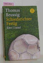 Brussig, Thomas  Brussig, Thomas Schiedsrichter Fertig