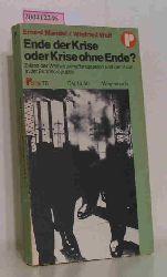 """""""Mandel, Ernest ; Wolf, Winfried """"  """"Mandel, Ernest ; Wolf, Winfried """" Ende der Krise oder Krise ohne Ende?"""