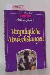 Anonymus  Anonymus Vergnügliche Abwechslungen Eroticon