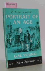 G.M. Young  G.M. Young Victorian England - Portrait of an Age
