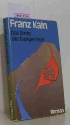 Kain, Franz  Kain, Franz Das  Ende der Ewigen Ruh