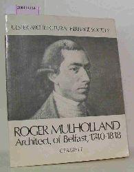 C.E.B.Brett  C.E.B.Brett Roger Mulholland Architect, of Belfast, 1740 - 1818