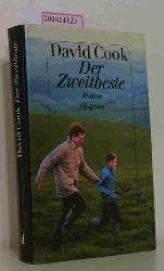 Cook, David  Cook, David Der  Zweitbeste