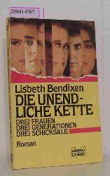 Bendixen, Lisbeth  Bendixen, Lisbeth Die  unendliche Kette