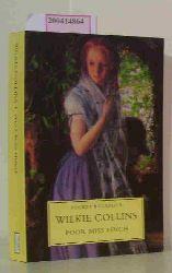 Collins, Wilkie  Collins, Wilkie Poor Miss Finch