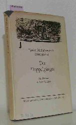 Dostoevskij, Fedor Michajlovic  Dostoevskij, Fedor Michajlovic Der  Doppelgänger