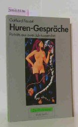 Feustel, Gotthard  Feustel, Gotthard Huren-Gespräche
