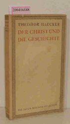 Haecker, Theodor  Haecker, Theodor Der  Christ und die Geschichte