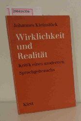 Kleinstück, Johannes  Kleinstück, Johannes Wirklichkeit und Realität