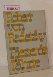 Radetzky, Robert von  Radetzky, Robert von Fliessende Fährte