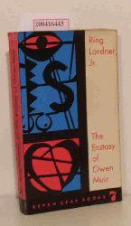 Lardner, Ring  Lardner, Ring The  Ecstasy of Owen Muir