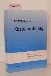 Werner Tiedtke u.a.  Werner Tiedtke u.a. Streifzug durch die Kostenordnung