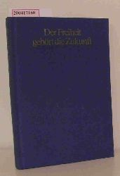 """""""Dorn, Wolfram ; Wiedner, Wolfgang""""  """"Dorn, Wolfram ; Wiedner, Wolfgang"""" Der  Freiheit gehört die Zukunft"""