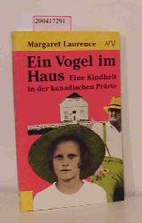 Laurence, Margaret  Laurence, Margaret Ein  Vogel im Haus