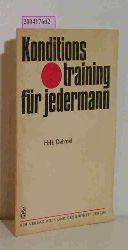 Dehmel, Hans-Henning  Dehmel, Hans-Henning Konditionstraining für jedermann