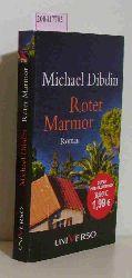Dibdin, Michael  Dibdin, Michael Roter Marmor