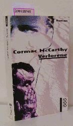 McCarthy, Cormac  McCarthy, Cormac Verlorene