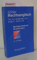 Köbler, Gerhard  Köbler, Gerhard Rechtsenglisch