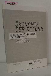 Heiniger, Yvonne u.a.  Heiniger, Yvonne u.a. Ökonomik der Reform- Wege zu mehr Wachstum in Deutschland