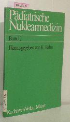 K. Anger, F. Ball u.a.  K. Anger, F. Ball u.a. Pädiatrische Nuklearmedizin Band 2