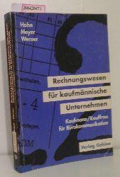 """""""Hahn, Hans; Helge Meyer ; Clemens Werner""""  """"Hahn, Hans; Helge Meyer ; Clemens Werner"""" Rechnungswesen für kaufmännische Unternehmen"""