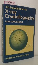 M.M. Woolfson  M.M. Woolfson An Introduction to X-ray Crystallography