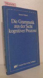 Bátori, István S.  Bátori, István S. Die  Grammatik aus der Sicht kognitiver Prozesse