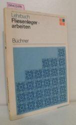 Büchner, Gerhard  Büchner, Gerhard Fliesenlegerarbeiten