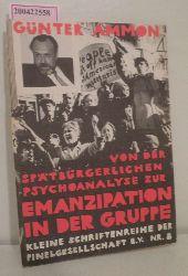 Ammon, Günter  Ammon, Günter Von der spätbürgerlichen Psychoanalyse zur Emanzipation in der Gruppe
