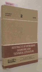 Abstracts of Romanian Scientific and Technical Literature Vol. XIV. 2/ 1978